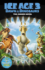 Ice Age 3 Dawn of the Dinosaurs - Movie Novel, Susan Korman, New Book