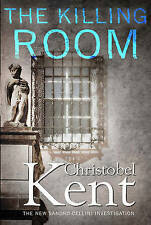The Killing Room BRAND NEW BOOK by Christobel Kent (Paperback, 2015)