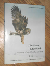 THE GREAT GRAY OWL : Phantom of the Northern Forest - color and black & white