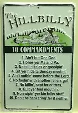 HILLBILLY 10 COMMANDMENTS metal sign embossed ain't but one god humor funny