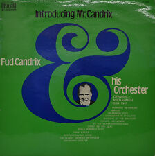 "FUD CANDRIX AND HIS ORCHESTRA - INTRODUCING MR. CANDRIX  12""  LP  (P609)"