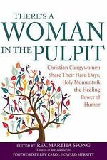 There's a Woman in the Pulpit: Christian Clergywomen Share Their Hard Days, Holy