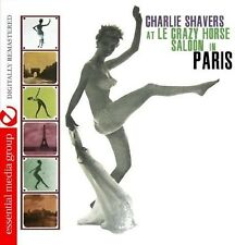 At Le Crazy Horse Saloon In Paris - Charlie Shavers (2013, CD NEUF) CD-R