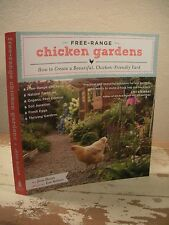 FREE-RANGE CHICKEN GARDENS Jesse Bloom Step-By-Step Instructions Natural Organic