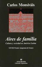 Aires de familia. Cultura y sociedad en América latina, MONSIVAIS, CARLOS, Accep