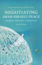 Negotiating Arab-Israeli Peace, Second Edition: Patterns, Problems, Possibilitie