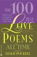 The 100 Best Love Poems of All Time by Leslie M. Pockell (2003, Paperback,...