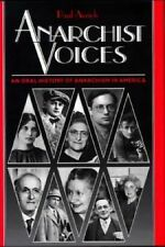 Anarchist Voices: An Oral History of Anarchism in America, Avrich, Paul, Good Bo