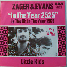 "ZAGER & EVANS - LITTLE KIDS  - 7""SINGLE (F420)"