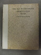 THE OLD WATER-COLOUR SOCIETY'S CLUB 1933 - 1934  : ELEVENTH ANNUAL VOLUME