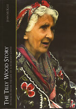 The Tilly Wood Story (Gypsy Book by John McKale)
