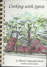 *CHARLOTTE NC 1994 *ST MARTIN'S EPISCOPAL CHURCH COOK BOOK *COOKING WITH SPIRIT