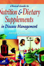 Clinical Guide To Nutrition & Dietary Supplements In Disease Management