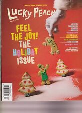 LUCKY PEACH MAGAZINE #13 WINTER 2014, FEEL THE JOY: THE HOLIDAY ISSUE.