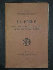 Gruvel - La pêche dans la préhistoire & l'Antiquité peuples primitifs - 1928