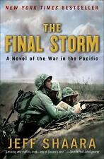 World War II: The Final Storm: A Novel of War in the Pacific 4 by Jeff Shaara