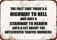 "7"" x 10"" Metal Sign - HIGHWAY TO HELL AND A STAIRWAY TO HEAVEN TRAFFIC NUMBERS-"