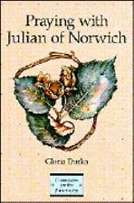 Praying with Julian of Norwich (Companions for the Journey), Durka, Gloria, Acce