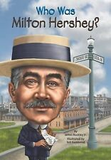 Who Was Milton Hershey? (Who Was...? by James Buckley, Jr. NEW Paperback