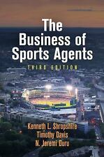 The Business of Sports Agents by Timothy Davis, N. Jeremi Duru and Kenneth L....