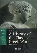 A History of the Classical Greek World, 478 - 323 BC (Blackwell Histor-ExLibrary