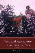 Food and Agriculture During the Civil War by R. Douglas Hurt (Hardcover)