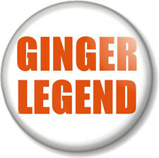 """GINGER LEGEND 25mm 1"""" Pin Button Badge Humour I am Ginger and Proud! Red Hair"""