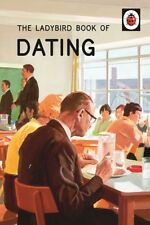 The Ladybird Book of Dating (Ladybirds for Grown-Ups) (Hardcover). 9780718183578