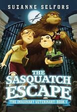 The Sasquatch Escape by Suzanne Selfors (2014, Paperback)