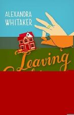 Leaving Sophie Dean by Alexandra Whitaker (2012, Paperback)