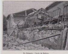 1928  --  EN BULGARIE L ECOLE DE SADOVO  DETRUITE TREMBLEMENT DE TERRE   3D506