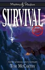 Mystery and Mayhem: Survival : True Stories by Tom McCarthy (2016, Hardcover)