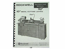 Rockwell 10 inch Metal Lathe Instruction & Parts Manual   *137