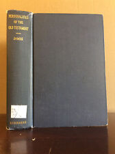 PERSONALITIES OF THE OLD TESTAMENT By Fleming James - 1946