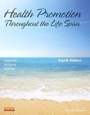 Health Promotion Throughout the Life Span by Elizabeth C. Kudzma, Carole Lium...