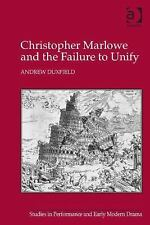 Studies in Performance and Early Modern Drama: Christopher Marlowe and the...