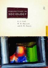 Perspectives in Sociology by E. C. Cuff, D. W. Francis and W. W. Sharrock...