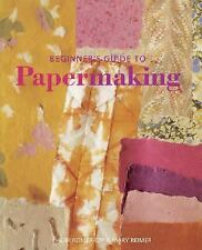 Beginner's Guide to Papermaking-ExLibrary