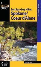 Best Easy Day Hikes Spokane/Coeur d'Alene Best Easy Day Hikes Series)