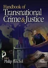 Handbook Of Transnational Crime And Justice by Reichel Philip- Hardback. New!