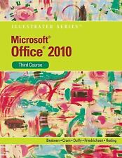 Microsoft  Office 2010: Illustrated Third Course