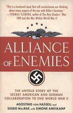 Alliance of Enemies : The Untold Story of the Secret American and German...