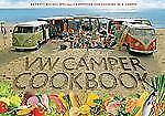 The Original VW Camper Cookbook: 80 Tasty Recipes Specially Composed for Cooking