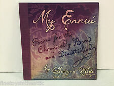 "Wilde Imagination ""My Ennui"" poems by Ellowyne & reference excellent New!"