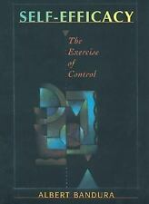 Self-Efficacy: The Exercise of Control by Bandura, Albert