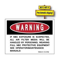 WARNING NBC EXPOSURE RADIATION DECAL/STICKER Nuclear Biological Chemical