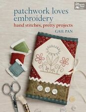 Patchwork Loves Embroidery : Hand Stitches, Pretty Projects (2014, Paperback)