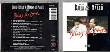 LUCIO DALLA DI MARCO CD stampa SVIZZERA 1994 Blues for love MADE in SWITZERLAND