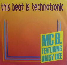 "7"" MC B. FEAT DAISY LEE This Beat Is Technotronic VG+++"