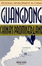 Guangdong: China's Promised Land (Regional Development in China)  Paperback